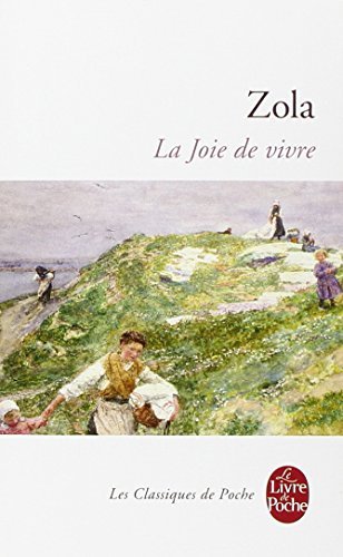 La Joie de vivre par Emile Zola