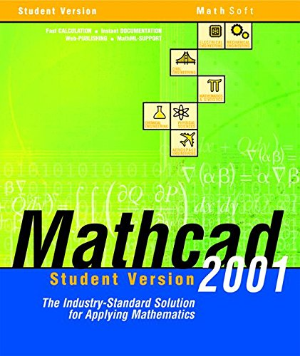 Mathcad 2001, Student Edition, 1 CD-ROM The Industry-Standard Solution for Applying Mathematics. For Windows 95/98/2000/NT 4.0 or higher