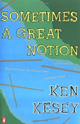 Sometimes a Great Notion: A Novel