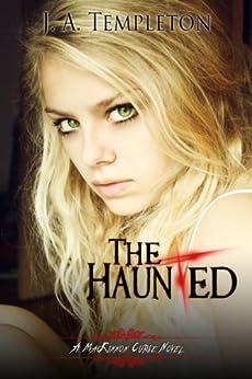 The Haunted (MacKinnon Curse novel Book 2) by [Templeton, J.A., Templeton, Julia]