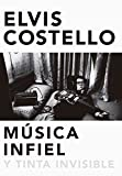Música infiel y tinta invisible: Unfaithful music & disappearing ink (Cultura popular)