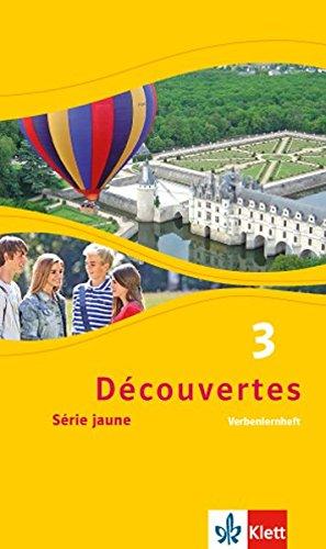 Découvertes 3. Série jaune: Verbenlernheft 3. Lernjahr (Découvertes. Série jaune (ab Klasse 6). Ausgabe ab 2012)