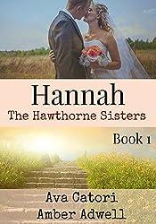 Hannah (The Hawthorne Sisters Book 1) (English Edition)