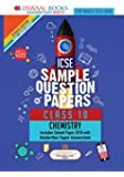 Oswaal ICSE Sample Question Papers Class 10 Chemistry (For March 2019 Exam) Old Edition