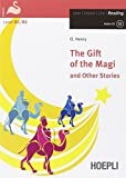 The gift of the Magi and other stories. Con CD Audio