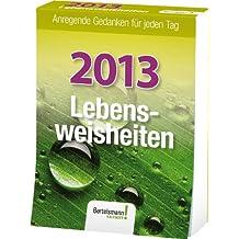 Lebensweisheiten 2013