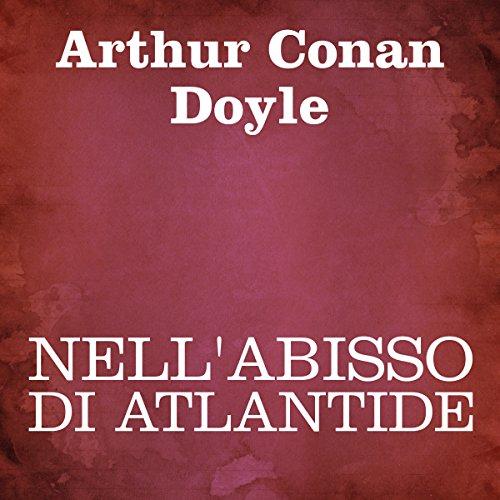 Nell'abisso di Atlantide  Audiolibri