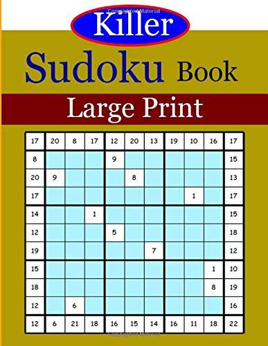 Killer Sudoku book Large Print: The Ultimate Sudoku Challenge - 200 Puzzles  Puzzles por ben dawika