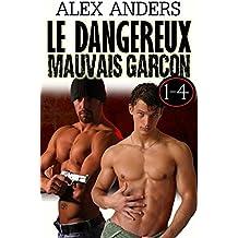 Le dangereux  mauvais garçon 1-4 : Tabou gay érotique de mâle Alpha dominant