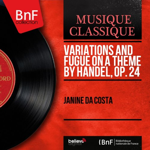 Variations and Fugue On a Theme By Handel, Op. 24: Fugue. Moderato