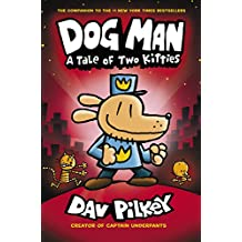 The Adventures of Dog Man: A Tale of Two Kitties