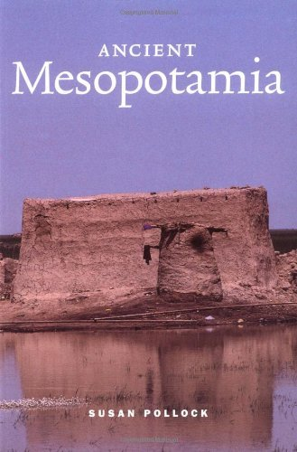 Ancient Mesopotamia: The Eden That Never Was