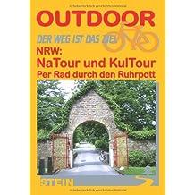 NRW: NaTour und KulTour per Rad durch den Ruhrpott: Per Rad durch den Ruhrpott