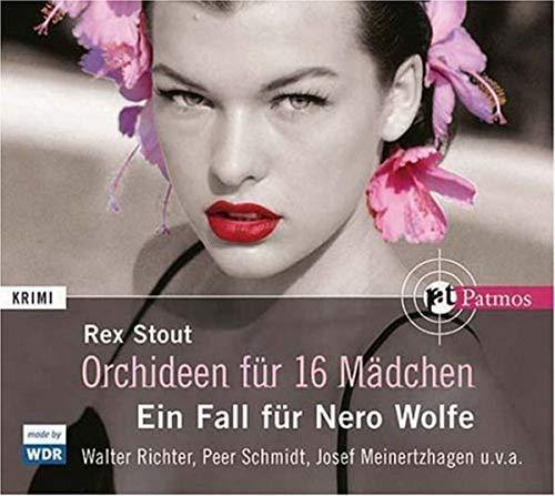 Orchideen für 16 Mädchen. 4 CDs: Ein Fall für Nero Wolfe -