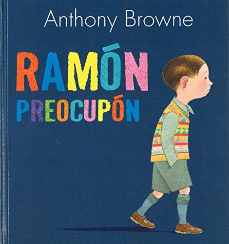 RAMÓN PREOCUPÓN (A La Orilla Del Viento) por ANTHONY BROWNE
