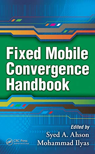 Fixed Mobile Convergence Handbook (English Edition) - Fixed-mobile-convergence