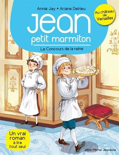 Le Concours de la reine: Jean petit marmiton - tome 2 par Annie Jay