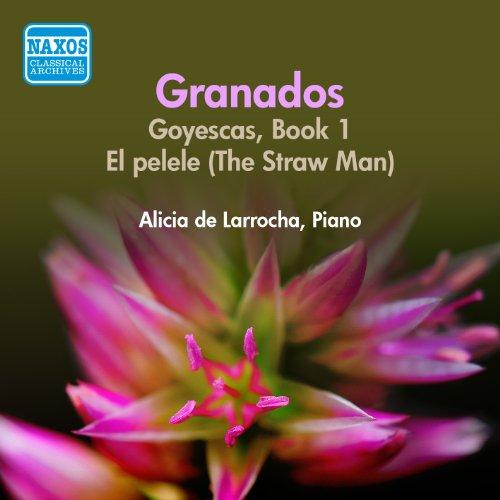 Granados: Goyescas / El Pelele (De Larrocha) (1956)