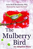 The Mulberry Bird: An Adoption Story