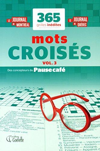 365 grilles inédites - Mots croisés - Vol. 3