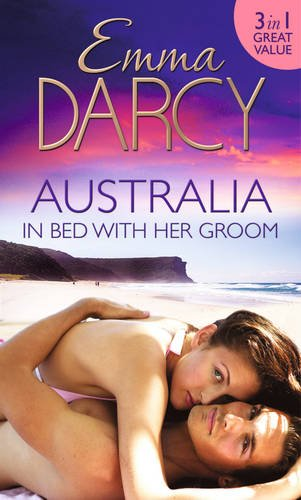 book cover of Australia: In Bed With Her Groom