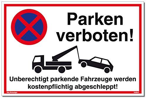 Schild Parken verboten | 30 x 20 cm | Unberechtigt parkende Fahrzeuge Werden kostenpflichtig abgeschleppt! weiß | stabiles Alu Schild mit UV-Schutz | Parkverbot | Dreifke®