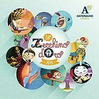 Zecchino D'Oro 58^ Edizione (2015) [1 CD