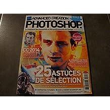 """PHOTOSHOP N°70 """"25 ASTUCES DE SÉLECTION"""""""