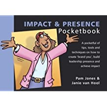 The Impact and Presence Pocketbook (Management Pocketbooks) by Jones, Pam, Hool, Jane Van (2004)