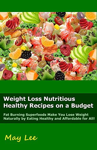 Read e book online weight loss nutritious healthy recipes on a read e book online weight loss nutritious healthy recipes on a budget fat pdf forumfinder Gallery