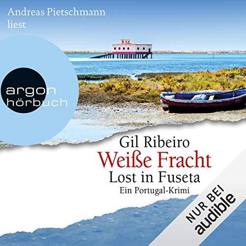 Weiße Fracht: Lost in Fuseta 3