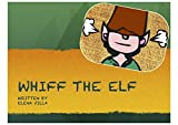 WHIFF THE ELF (English Edition)