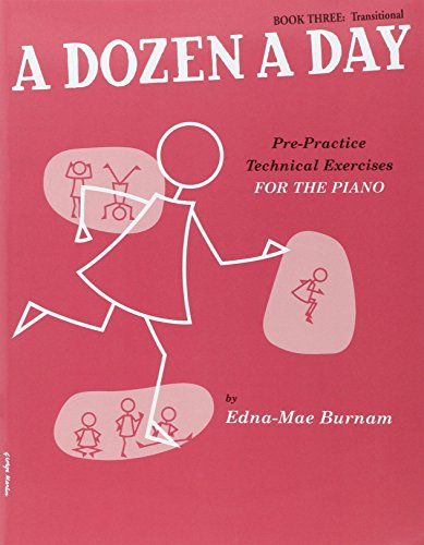 A Dozen A Day Book Three: Transitional: For Piano Bk.3