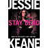 Stay Dead (Annie Carter Book 6)