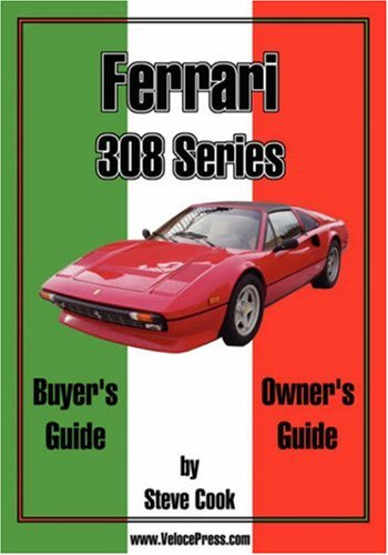 Ferrari 308 Series Buyer's Guide & Owner's Guide