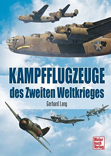 Kampfflugzeuge des Zweiten Weltkrieges - Geprüft Bomber