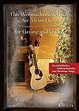 Produkt-Bild: Das Weihnachtsliederbuch für Alt und Jung: 70 leicht arrangierte Weihnachtslieder für Gesang und Gitarre. Gesang und Gitarre. Liederbuch.