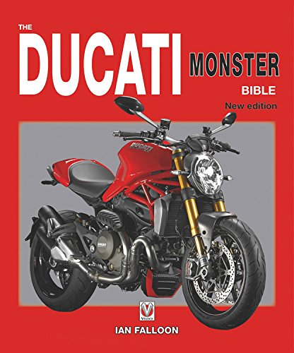 The Ducati Monster Bible: New Updated & Revised Edition (Bible (Wiley)) por Ian Falloon