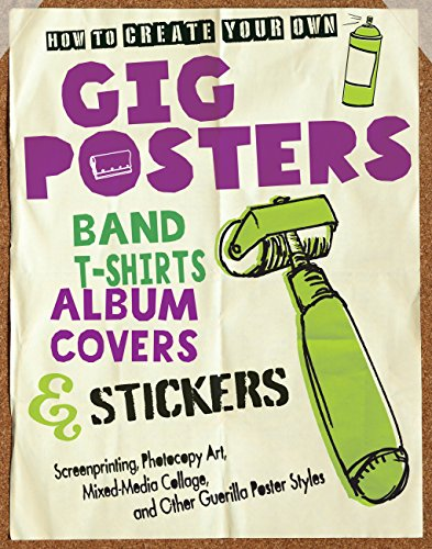 wn Gig Posters, Band T-Shirts, Album Covers, & Stickers: Screenprinting, Photocopy Art, Mixed-Media ()