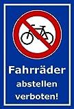 Schild - Fahrräder abstellen verboten - 30x20cm mit Bohrlöchern | stabile 3mm starke Aluminiumverbundplatte – S00050-042-F +++ in 20 Varianten erhältlich