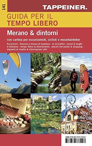 Carta e guida per il tempo libero Merano e dintorni 1:50.000. Ediz. italiana e tedesca por Aa.Vv.