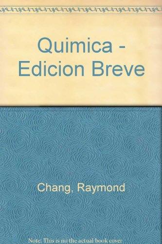 Quimica - Edicion Breve por Raymond Chang