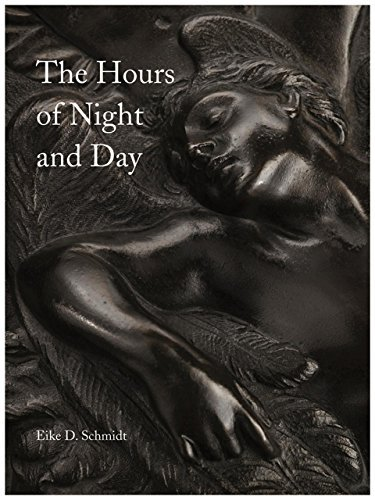 The Hours of Night and Day: A Rediscovered Cycle of Bronze Reliefs by Giovanni Casini and Pietro Cipriani by Eike D Schmidt (2014-12-07)