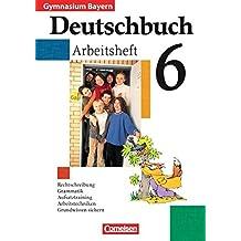 Deutschbuch Gymnasium - Bayern: 6. Jahrgangsstufe - Arbeitsheft mit Lösungen