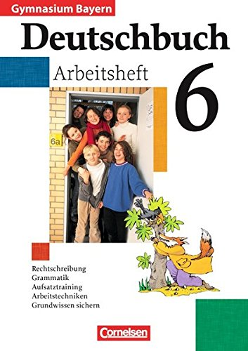 Deutschbuch 6. Arbeitsheft mit Lösungen., 2. Auflage