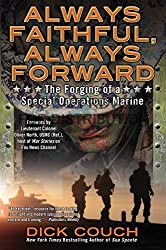 Always Faithful, Always Forward: The Forging of a Special Operations Marine by Dick Couch (2015-06-02)