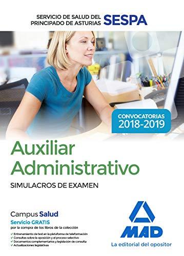 Auxiliar Administrativo del Servicio de Salud del Principado de Asturias (SESPA). Simulacros de examen por Francisco Jesús Torres Fonseca
