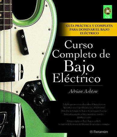Portada del libro CURSO COMPLETO DE BAJO ELECTRICO (LIBRO + CD) (Música)