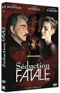 Seduction fatale