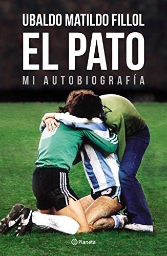 El Pato: Mi autobiografía